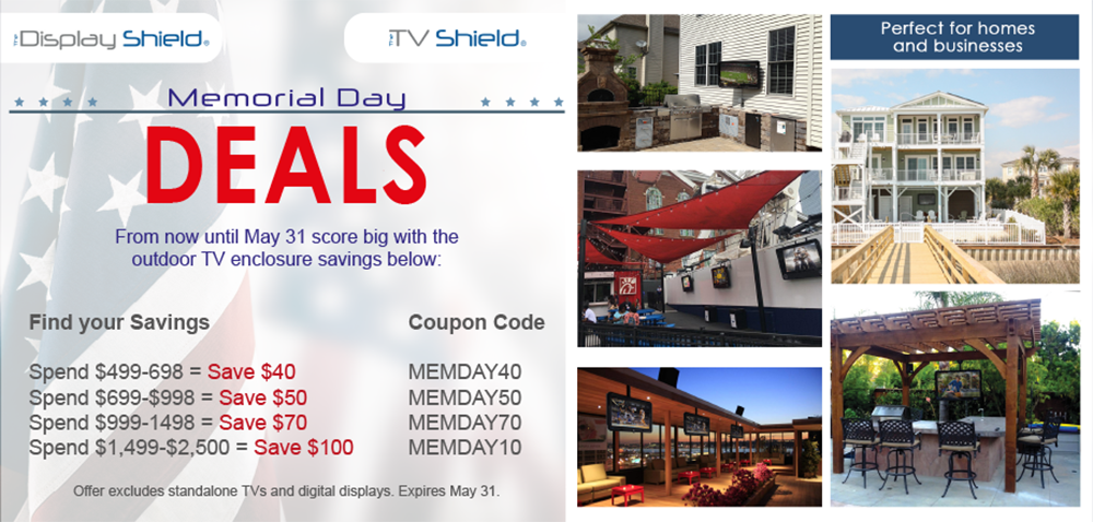Memorial Day huge outdoor digital signage and weatherproof tv enclosure sale The DisplayShield coupon