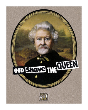 God Shave The Queen Print