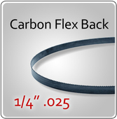 "1/4"" .025 Flex Back (HEF) Carbon Blades"
