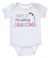 """That's it! I'm Calling Grandma"" Baby Onesie Diaper Shirt (0 - 6 Months)"