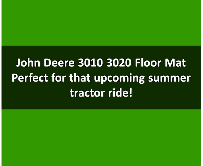 Floor Mat for John Deere 3000 Series Open Station