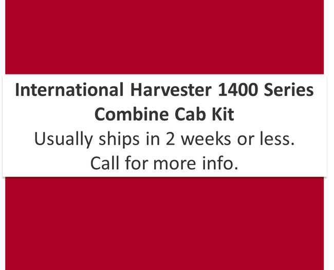 International Harvester 1400 Series Cab Kit 1400 1420 1440 1460 1480 - comes in black