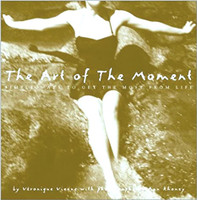 The Art Of The Moment Book