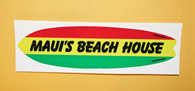 Maui's Beach House Surf Board Sticker