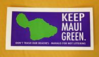 """Keep Maui Green"" Sticker"