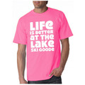 "T-Shirt Pink w White ""Life is Better at the Lake SKI GOODE"""