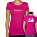 "Fitted T-Shirt Pink with White ""It's All Goode"""