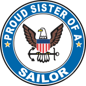Proud Sister of a Sailor U.S. Navy Round Decal