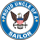 Proud Uncle of a Sailor U.S. Navy Round Decal