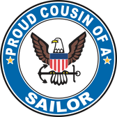 Proud Cousin of a Sailor U.S. Navy Round Decal
