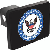 Proud Daughter of a U.S. Navy Veteran Trailer Hitch Cover