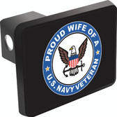 Proud Wife of a U.S. Navy Veteran Trailer Hitch Cover