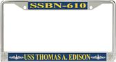 USS Thomas A. Edison SSBN-610 License Plate Frame