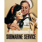 """He Volunteered"""" Submarine Recruiting Poster"""