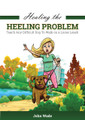 Healing the Heeling Problem (eBook) - By John Wade