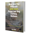 What Are The Different (and best) Puppy and Dog Training Methods (ebook)