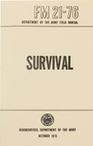 US Army Survival Field Manual (BK201) It helps you with the manual on how to survive.