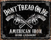 Tin Sign Don't Tread on Me