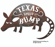Texas Speed Bump rustic metal sign.