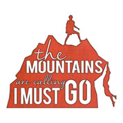 "RUSTIC METAL MOUNTAIN MEN ""THE MOUNTAINS ARE CALLING I MUST GO"" SIGN"