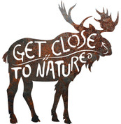 "RUSTIC METAL MOOSE ""GET CLOSE TO NATURE"" SIGN"