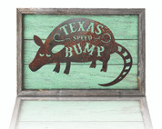 Texas Speed Bump Rustic Sign on shabby Jade reclaimed wood.