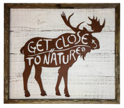"Rustic Reclaimed Framed Metal Moose ""Get Close to Nature"""