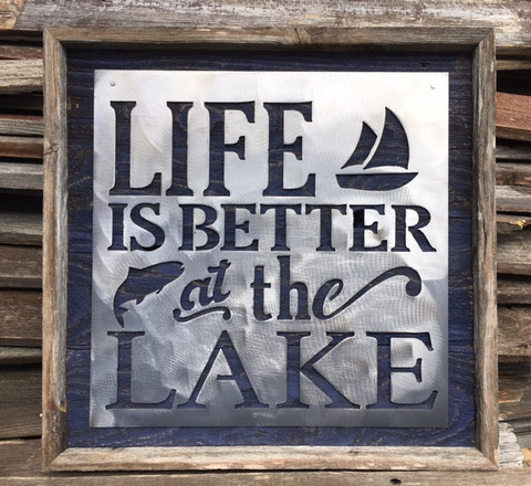 Life is Better at the Lake brushed metal sign mounted on reclaimed wood.