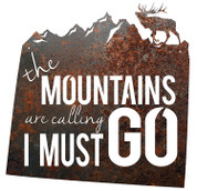 Colorado The Mountains Are Calling I Must Go