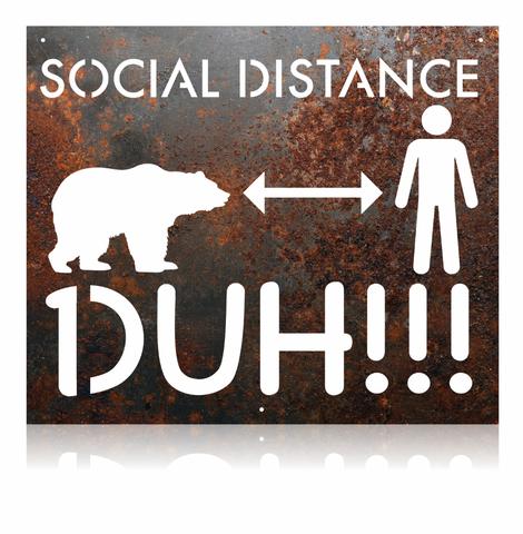 Social Distance Duh!!!
