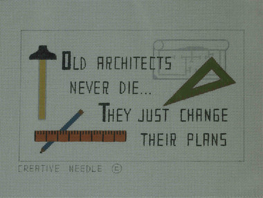 Hand-Painted Needlepoint Canvas - Creative Needle - NA - Old Architects Never Die