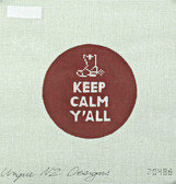 Hand-Painted Needlepoint Canvas - Unique NZ Designs - 70486 - Keep Calm Y'all