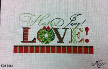Kelly Clark Needlepoint Canvas - Hope, Joy & LOVE! - KCA 9013
