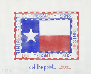 Hand-Painted Needlepoint Canvas - CBK - SSS-12 - Don't Mess with Texas
