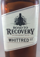 "SOLD! -BUNDABERG ""BUNDY"" RUM ROAD 2 RECOVERY WHITTRED ST 700ML"