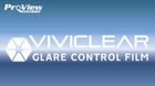 VIVICLEAR GLARE REDUCTION FILM