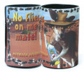 No Flies On Me Mate Drink Cooler