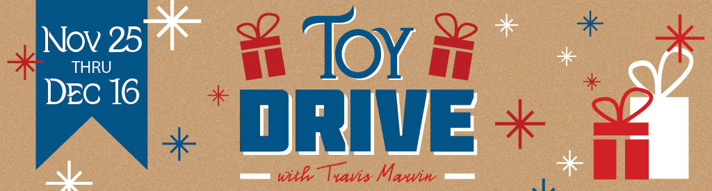 Toy Drive with Travis Marvin