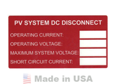 NEC 2011 Compliant Label: PV System DC Disconnect Rating Label