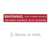 NEC 2011 Compliant Label: Warning - Dual Power Source Label