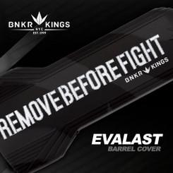 Bnkr Kings Evalast barrel cover REMOVEBEFOREFIGHT