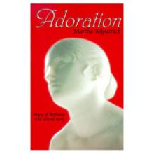 Adoration by Martha Kilpatrick