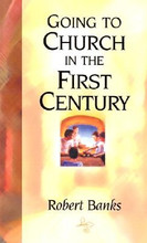 Going to Church in the First Century (Pamphlet)