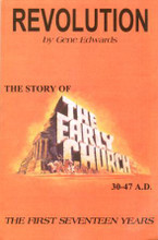 Revolution the Story of the Early Church