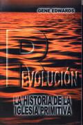 Revolucion La Historia de la Iglesia Primitiva