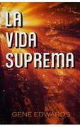 La Vida Suprema