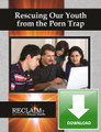 Rescuing Our Youth From the Porn Trap: Parent Primer Guidebook DOWNLOAD EBook