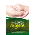 For The Love Of Angela