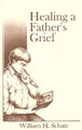 Healing A Father's Grief