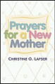 Prayers For New Mothers (English)